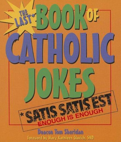 9780879465223: Last Book of Catholic Jokes