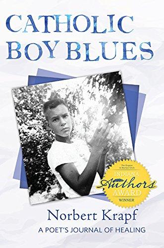 9780879469887: Catholic Boy Blues: A Poet's Journal of Healing