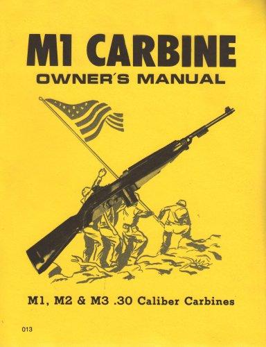 9780879470135: M1 Carbine Owners Manual: M1, M2 & M3 .30 Caliber Carbines