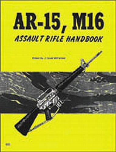 9780879470166: Ar-15, M-16 Assault Rifles Handbook