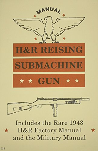 9780879470333: H & R Reising Submachine Gun