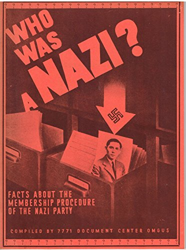 Who was a Nazi?: Facts about the membership procedure of the Nazi Party (0879470534) by Donald B McLean