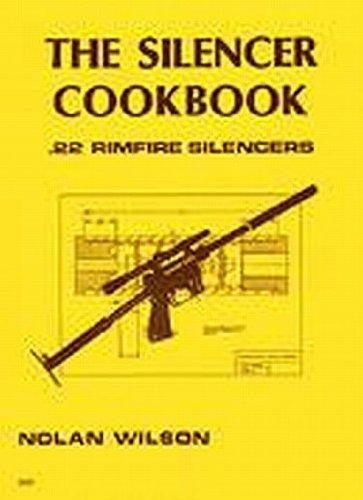 9780879470579: The Silencer Cookbook: .22 Rimfire Silencers