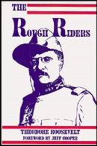9780879470678: The Rough Riders