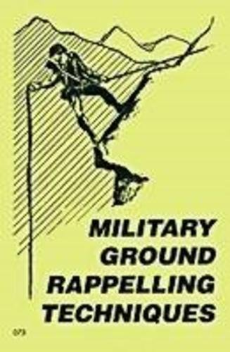 9780879470739: Military Ground Rappelling Techniques