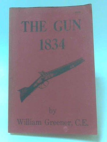 The Gun 1834: Greener, W.