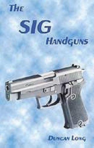 9780879470968: The SIG Handguns