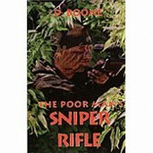 9780879470982: The Poor Man's Sniper Rifle