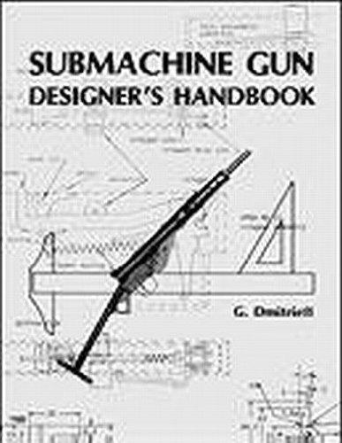 9780879471002: Submachine Gun Designer's Handbook (The Combat bookshelf)