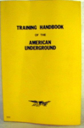 9780879471118: Training Handbook of the American Underground (The Combat bookshelf)