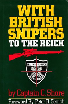 9780879471224: With British Snipers to the Reich