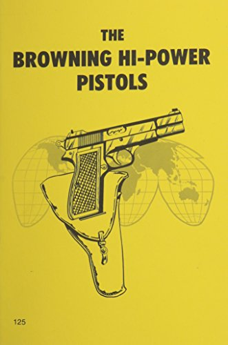 Browning High Power Pistols: McLean, Donald B.