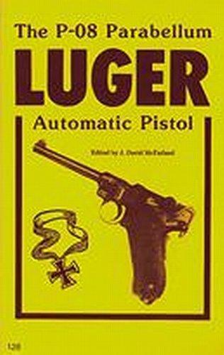 9780879471262: The P-08  Parabellum Luger Automatic Pistol