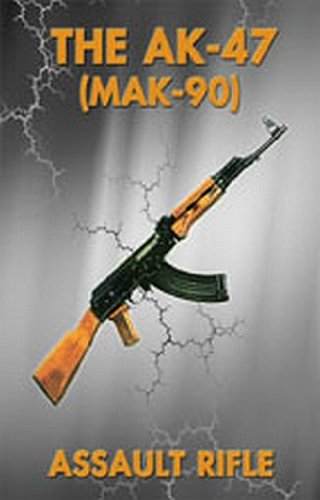 9780879471354: Ak47 Assault Rifle Manual