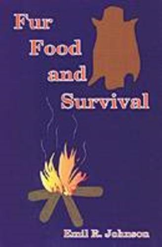 9780879471477: Food, Fur and Survival