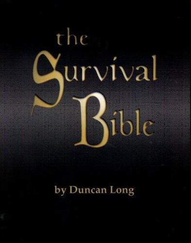The Survival Bible: Duncan Long