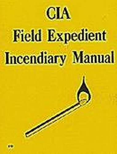 9780879472108: CIA Field Expedient Incendiary Manual