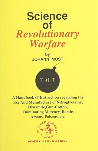 The Science of Revolutionary Warfare (The Combat bookshelf): Most, Johann Joseph