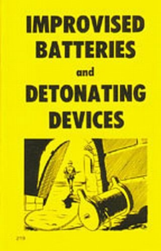 9780879472191: Improvised Batteries and Detonating Devices