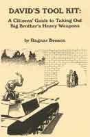 9780879472535: David'S Tool Kit: A Citizen'S Guide To Taking Out Big Brother'S Heavy Weapons