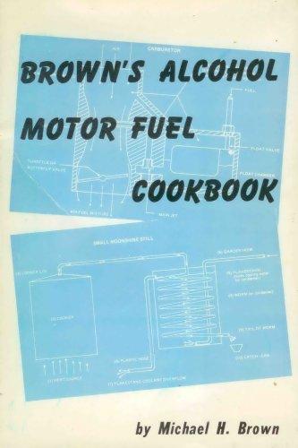 9780879473006: Brown's Alcohol Motor Fuel Cookbook