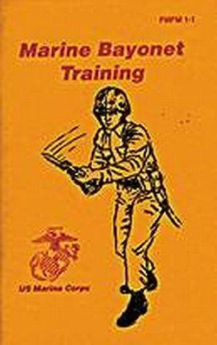9780879474027: Marine Bayonet Training: Us Marine Corps Fm 1-1