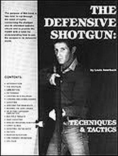 9780879474126: Defensive Shotgun, the Techniques and Tactics