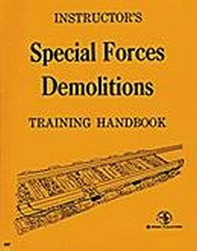 9780879475079: Special Forces Demolitions Training Handbook