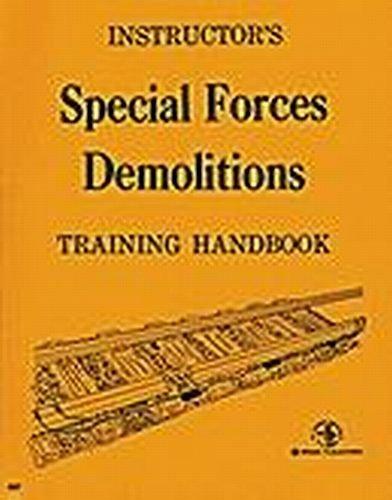 9780879475079: Special Forces Demolitions Training Handbook
