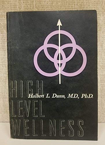 9780879480301: High-level wellness: A collection of twenty-nine short talks on different aspects of the theme