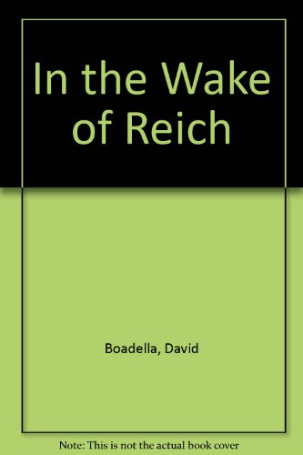 9780879491031: In the Wake of Reich