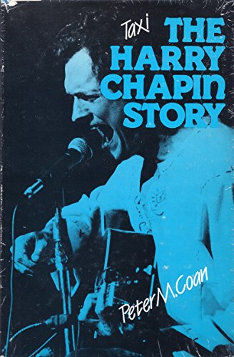 TAXI THE HARRY CHAPIN STORY: COAN, PETER M