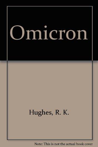 Omicron: Hughes, R. K.