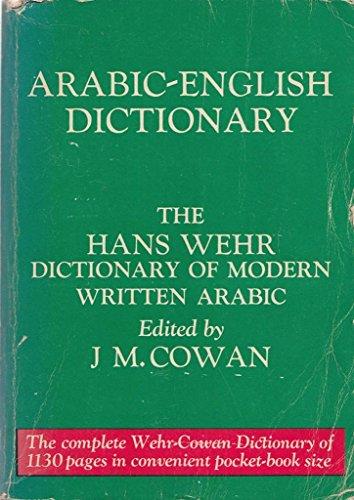 9780879500016: A Dictionary of Modern Written Arabic (The Hans Wehr Dictionary of Modern Written Arabic)