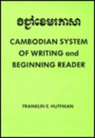 9780879504700: Cambodian System of Writing and Beginning Reader (Spoken Language)