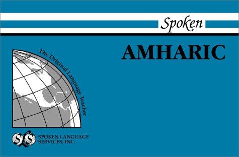 Spoken Amharic: S. Obolensky/ D. Zelelie/ M. Andalem