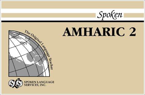 9780879506551: Spoken Amharic II