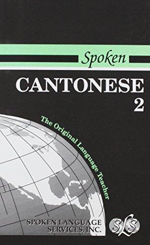 Spoken Cantonese, Book II: Elisabeth Latimore Boyle/ Pauline N. Delbridge