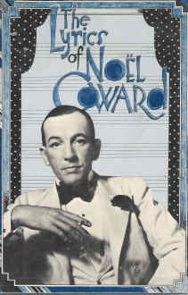 9780879510114: Lyrics of Noel Coward