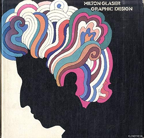 milton glaser graphic design by glaser milton overlook