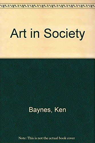 Art in Society: Baynes, Ken