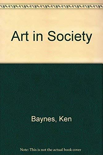 9780879510275: Art in Society