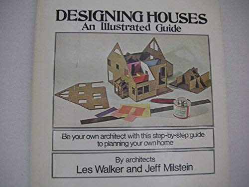 9780879510350: Designing Houses: An Illustrated Guide