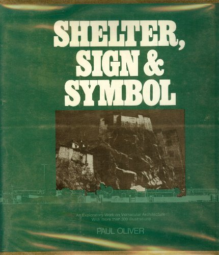 Shelter, Sign, And Symbol