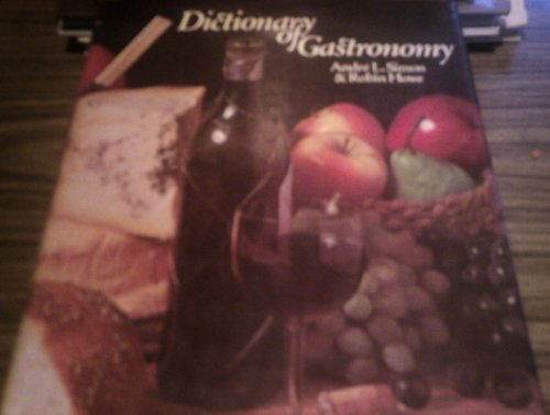 9780879510817: Dictionary of Gastronomy