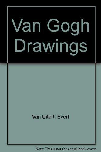 Van Gogh Drawings: Van Uitert, Evert