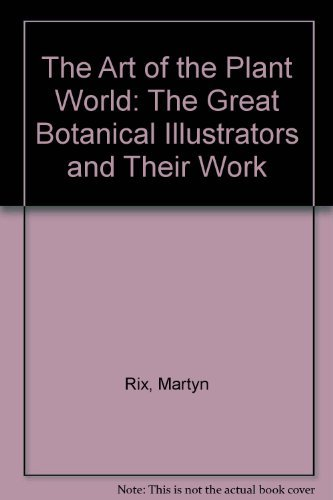 9780879511180: The Art of the Plant World: The Great Botanical Illustrators and their Work