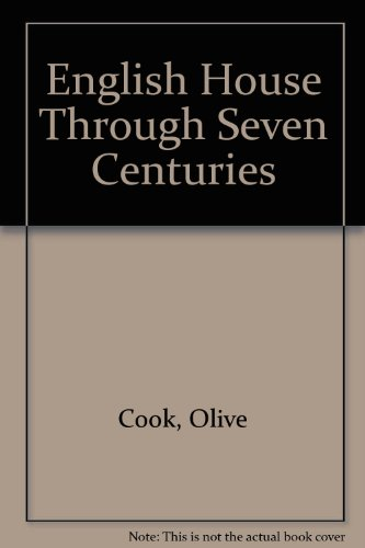 9780879511838: English House Through Seven Centuries