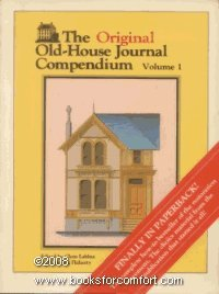 The Original Old-house Journal Compendium: Flaherty, Carolyn, Labine, Clem