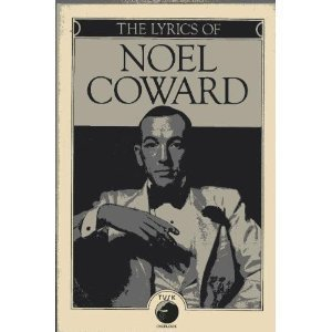 9780879511876: The Lyrics of Noel Coward